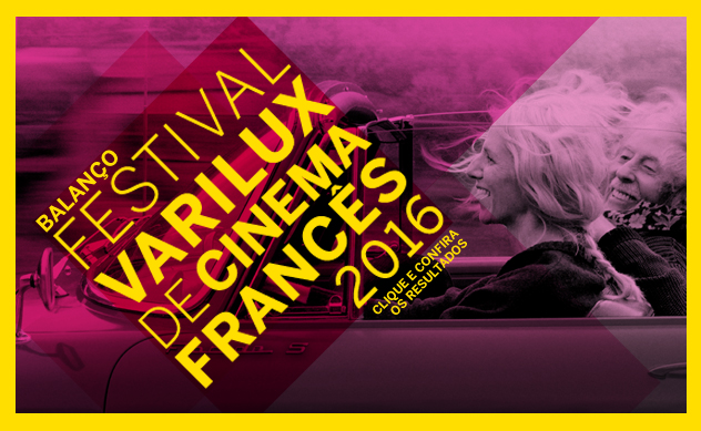 Balanço Festival Varilux de Cinema Francês 2016